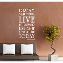 Dream as if sisustustarra